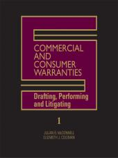 Commercial and Consumer Warranties - Drafting, Performing and Litigating cover