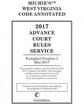 West Virginia 2017 Advance Court Rules Service cover