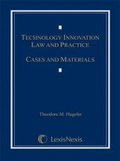 Technology Innovation Law and Practice: Cases and Materials  cover