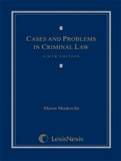 Cases and Problems in Criminal Law, Sixth Edition 2012 cover