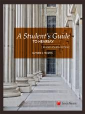 A Student's Guide to Hearsay, Fourth Edition Revised (2012) cover