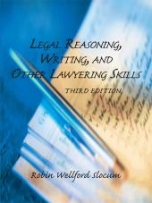Legal Reasoning, Writing, and Other Lawyering Skills, Third Edition (2011) cover