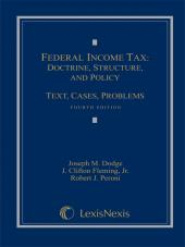 Federal Income Tax: Doctrine, Structure, and Policy: Text, Cases, Problems cover