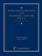 International Business and Economics: Law and Policy, Fourth Edition, 2010 cover