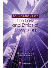 Foundations of the Law and Ethics of Lawyering cover