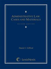 Administrative Law: Cases and Materials, Second Edition (2010) cover