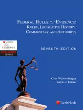 Federal Rules of Evidence: Rules, Legislative History, Commentary and Authority cover