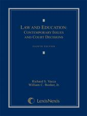 Law and Education: Contemporary Issues and Court Decisions cover