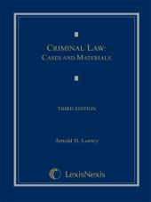 Criminal Law: Cases and Materials, Third Edition (2009) cover