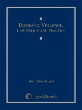 Domestic Violence: Law, Policy, and Practice cover