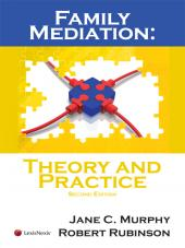 Family Mediation: Theory and Practice cover