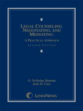 Legal Counseling, Negotiating, and Mediating: A Practical Approach, Second Edition (2009) cover