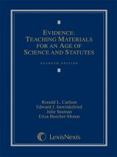 Evidence: Teaching Materials for an Age of Science and Statutes, (with Federal Rules of Evidence Appendix), Seventh Edition, 2012 cover