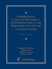 Jurisprudence Cases and Materials: An Introduction to the Philosophy of Law and Its Applications cover