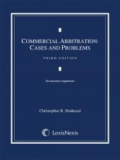 Commercial Arbitration: Cases and Problems, Third Edition (2013) cover
