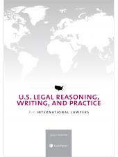 U.S. Legal Reasoning, Writing, and Practice for International Lawyers (2014) cover