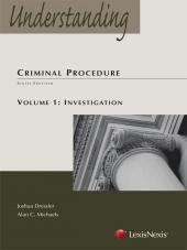 Understanding Criminal Procedure: Volume One, Investigation cover