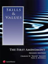 Skills & Values: The First Amendment, Second Edition (2013) cover