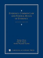 Evidence: Common Law and Federal Rules of Evidence cover