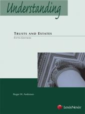 Understanding Trusts and Estates, Fifth Edition (2013) cover