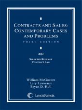 Contracts and Sales: Contemporary Cases and Problems, 2013 Selected Rules of Contract Law cover