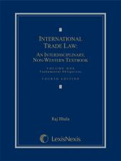 International Trade Law: An Interdisciplinary, Non-Western Textbook, Volume 1: Fundamental Obligations cover