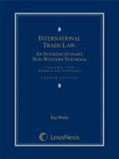 International Trade Law: An Interdisciplinary, Non-Western Textbook, Volume 2: Remedies and Preferences cover