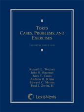 Torts: Cases, Problems, and Exercises, Fourth Edition, 2013 cover