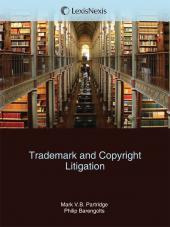 Trademark & Copyright Litigation: Forms and Analysis cover