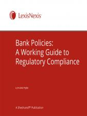 Bank Policies: A Working Guide to Regulatory Compliance - LexisNexis Folio cover