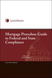 Mortgage Procedure Guide to Federal and State Compliance cover