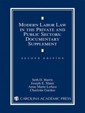 Modern Labor Law in the Private and Public Sectors Documentary Supplement cover
