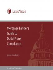 Mortgage Lender's Guide To Dodd-Frank Compliance cover