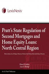 Pratt's State Regulation of 2nd Mortgages & Home Equity Loans - North Central -  - LexisNexis Folio cover