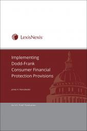 Implementing Dodd-Frank Consumer Financial Protection Provisions cover