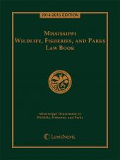 Mississippi Wildlife, Fisheries and Parks Law Book cover