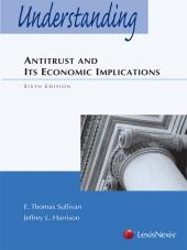 Understanding Antitrust and Its Economic Implications, Sixth Edition (2013) cover