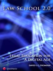 Law School 2.0: Legal Education for a Digital Age (2008) cover