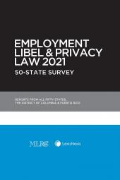 Employment Libel and Privacy Law 2020: 50-State Survey (MLRC Members Only) cover