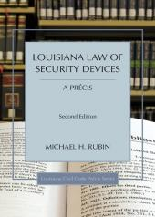 Louisiana Law of Security Devices - A Précis cover