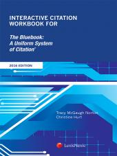 Interactive Citation Workbook for The Bluebook: A Uniform System of Citation, 2016 Edition (2017 Edition forthcoming July 2017) cover