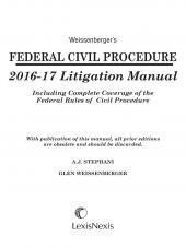 Weissenberger's Federal Civil Procedure 2016-17 Litigation Manual cover