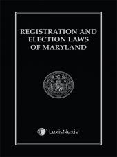 Registration and Election Laws of Maryland cover