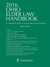 2016 Ohio Elder Law Handbook -- A Companion Book to Ohio Family Law cover