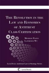 The Revolution in the Law and Economics of Antitrust Class Certification cover