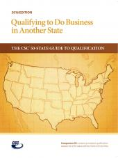 Qualifying to Do Business in Another State: The CSC® 50-State Guide to Qualification, 2016 Edition cover