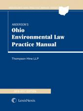 Anderson's Ohio Environmental Law Practice Manual, Tenth Edition cover