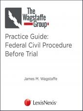 The Wagstaffe Group Practice Guide: Federal Civil Procedure Before Trial cover