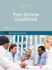 AHLA Peer Review Guidebook, 5th Edition (AHLA Members) cover