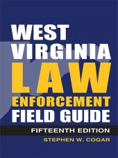 West Virginia Law Enforcement Field Guide cover